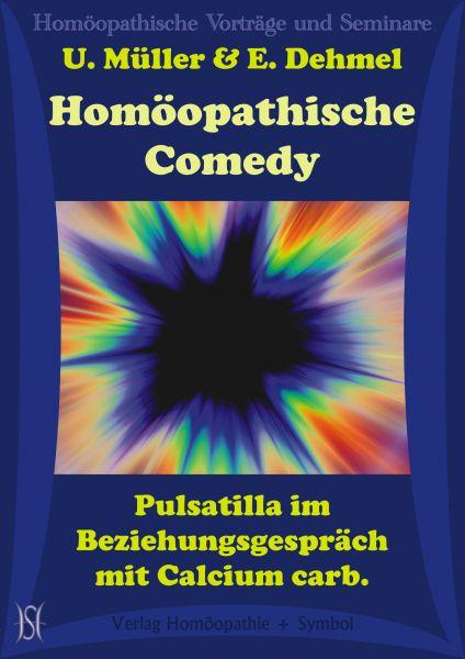 Homöopathische Comedy. Pulsatilla im Beziehungsgespräch mit Calcium carb.