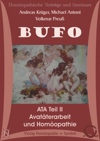 Bufo - Avatäterarbeit (ATA) und Homöopathie - Teil II