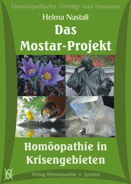 Das Mostar-Projekt - Homöopathie in Krisengebieten