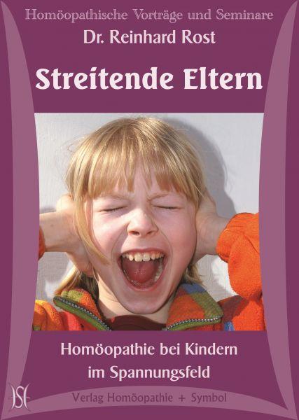 Streitende Eltern. Homöopathische Behandlung bei Kindern im Spannungsfeld