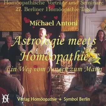 Astrologie meets Homöopathie. Ein Weg vom Jungen zum Mann