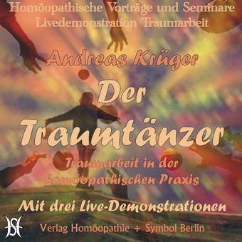 Der Traumtänzer - Traumarbeit in der homöopathischen Praxis