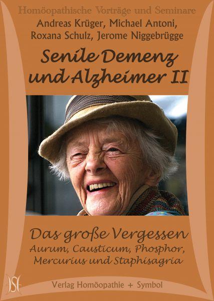 Senile Demenz und Alzheimer II - Das große Vergessen