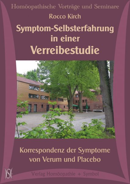 Symptom-Selbsterfahrung in einer Verreibestudie. Korrespondenz der Symptome von Verum und Placebo