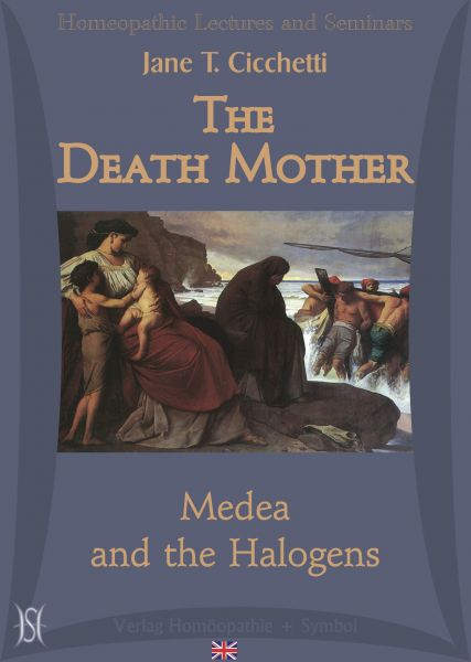 The Death Mother - Medea and the Halogens