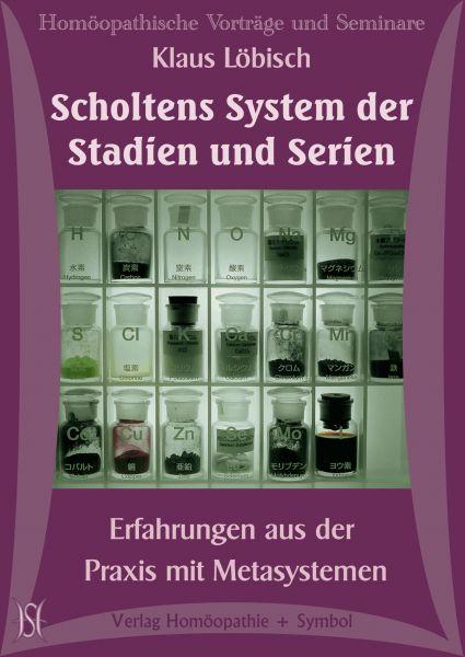 Scholtens System der Stadien und Serien. Erfahrungen aus der Praxis mit Metasystemen.
