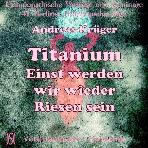 Titanium - Einst werden wir wieder Riesen sein