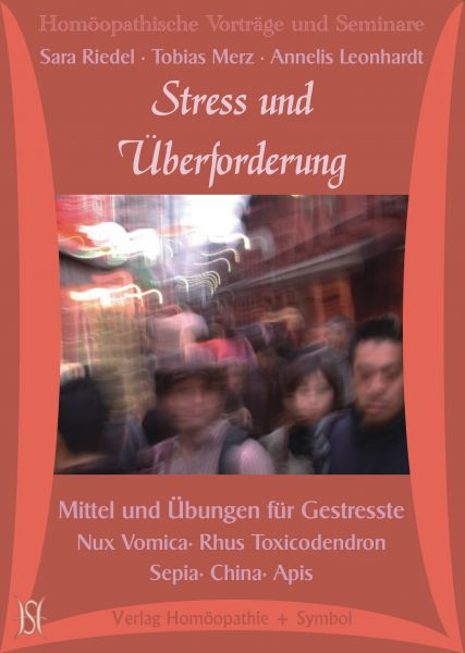 Stress und Überforderung. Mittel und Übungen für Gestresste