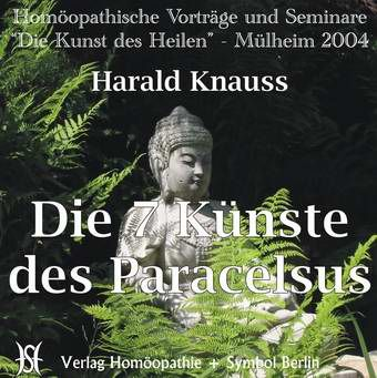 Die 7 Künste des Paracelsus