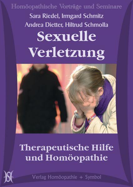 Sexuelle Verletzung - Therapeutische Hilfe und Homöopathie