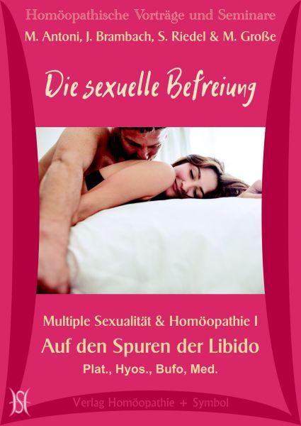 Multiple Sexualität & Homöopathie I-III (Paket aus SO-246, SO-249, SO-251)