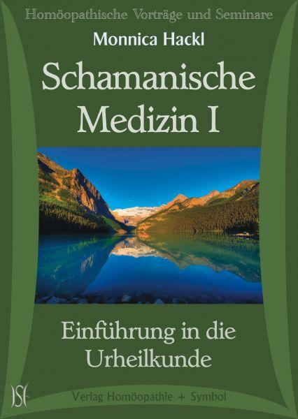 Schamanische Medizin - Seminarpaket (Teile 1 bis 3)