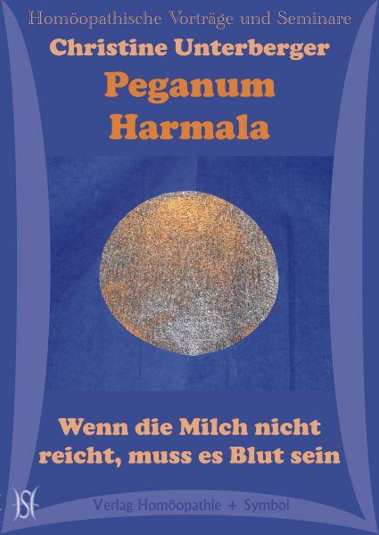 Peganum Harmala - Wenn die Milch nicht reicht, muss es Blut sein