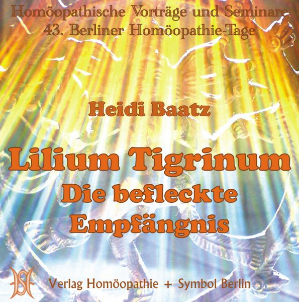 Lilium Tigrinum - Die befleckte Empfängnis