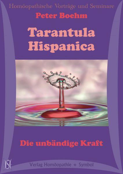 Tarantula Hispanica. Die unbändige Kraft
