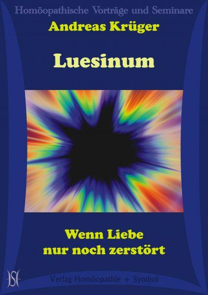Luesinum. Wenn Liebe nur noch zerstört