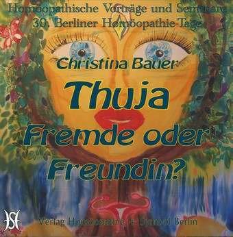 Thuja - Fremde oder Freundin?
