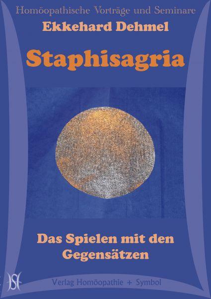Staphisagria - Das Spielen mit den Gegensätzen