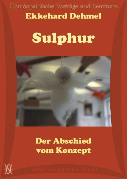 Sulphur - Der Abschied vom Konzept