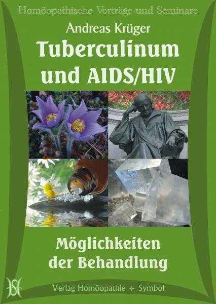 Tuberculinum und AIDS/HIV - Möglichkeiten der Behandlung