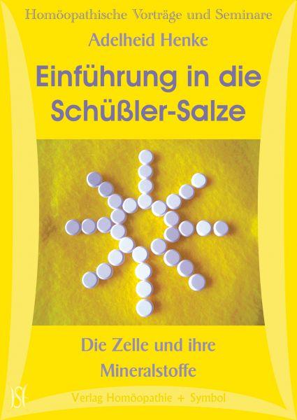 Einführung in die Schüßler-Salze - Die Zelle und ihre Mineralstoffe