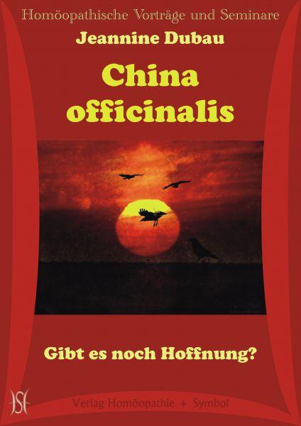 China officinalis. Gibt es noch Hoffnung?