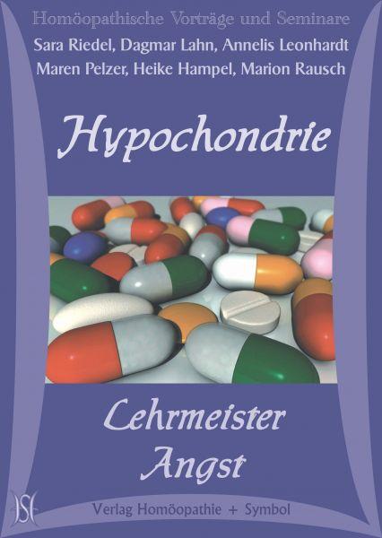Hypochondrie - Lehrmeister Angst