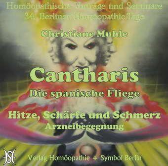 Cantharis - Die spanische Fliege. Hitze, Schärfe und Schmerz. Arzneibegegnung