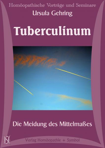 Tuberculinum. Die Meidung des Mittelmaßes