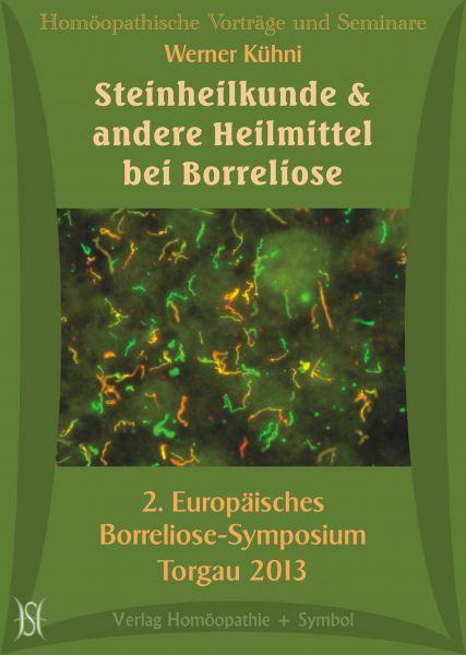 Steinheilkunde und andere Heilmittel bei Borreliose. 2. Europ. Borreliose-Symposium