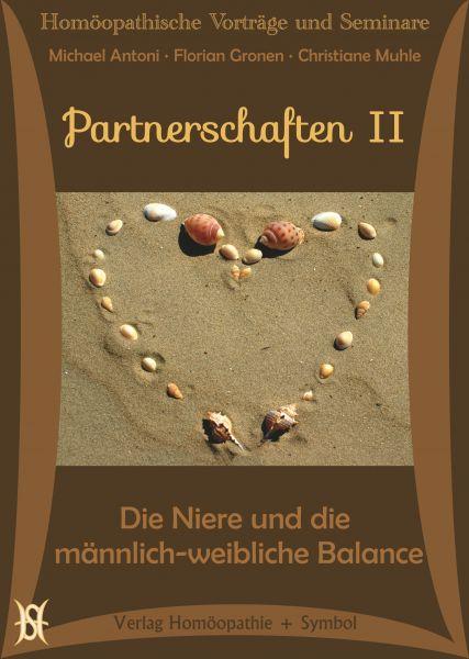 Partnerschaften II - Die Niere und die männlich-weibliche Balance