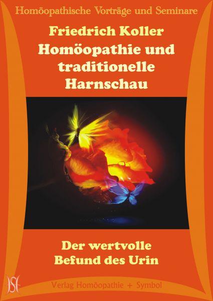 Homöopathie und traditionelle Harnschau. Der wertvolle Befund des Urin