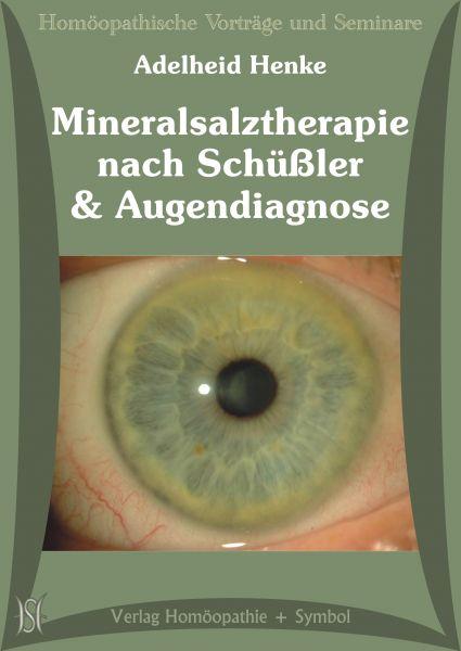 Mineralsalztherapie nach Schüßler und Augendiagnose