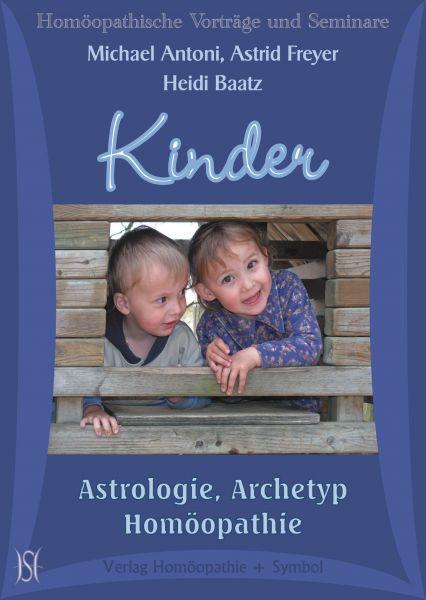 Kinder - Astrologie, Archetyp, Homöopathie