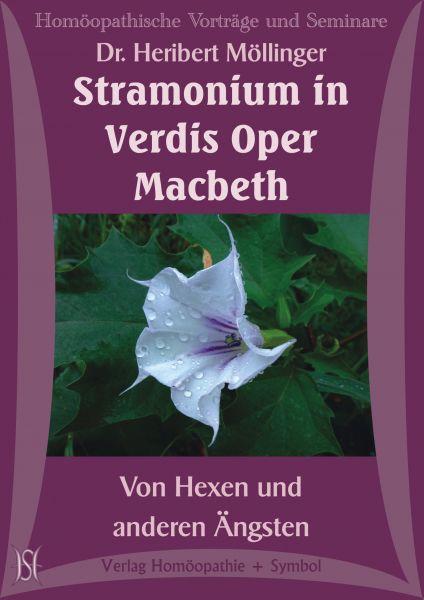 Stramonium in Verdis Oper Macbeth: Von Hexen und anderen Ängsten