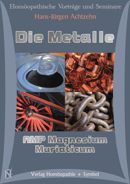 Die Metalle - Magnesium Mur. AMP