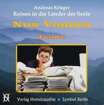 Nux Vomica - Der gestresste Erfolgsmensch