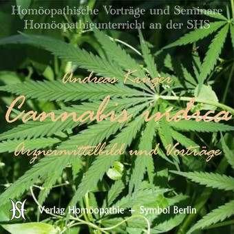 Cannabis Indica. Arzneimittelbild und Vorträge.