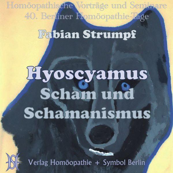 Hyoscyamus - Scham und Schamanismus
