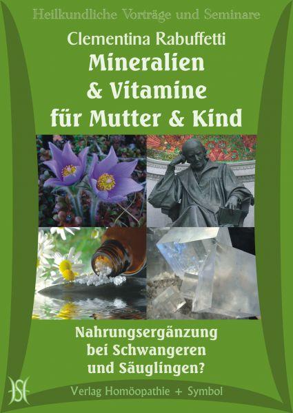 Mineralien und Vitamine für Mutter und Kind - Nahrungsergänzung bei Schwangeren und Säuglingen?