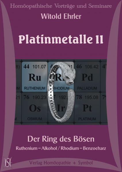 Platinmetalle Ii Der Ring Des Bosen Ruthenium Alkohol Rhodium