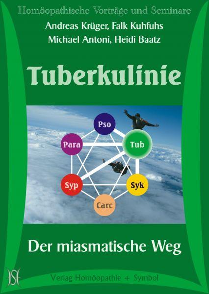 Tuberkulinie - Der miasmatische Weg