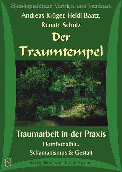 Der Traumtempel - Traumarbeit in der Praxis
