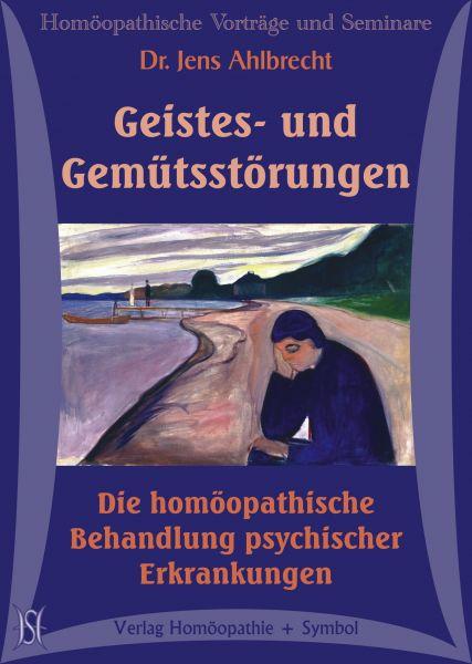 Geistes Und Gemutsstorungen Die Homoopathische Behandlung