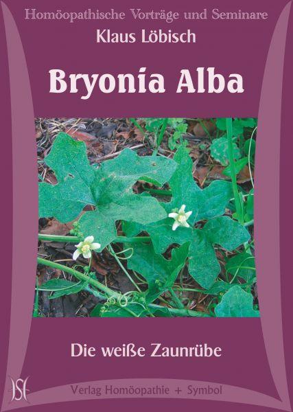 Bryonia Alba - Die Zaunrübe