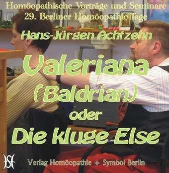 Valeriana (Baldrian) - Die kluge Else
