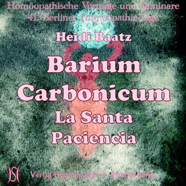 """Barium Carbonicum - """"La Santa Paciencia"""""""
