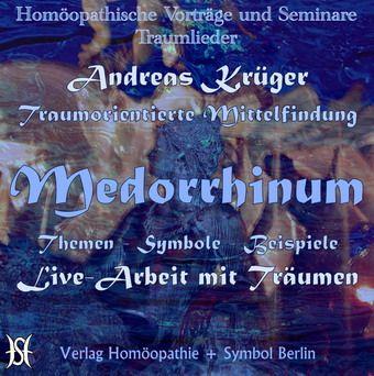 Medorrhinum - Traumthemen und -beispiele, mit Livedeutung (Traumlieder 2)