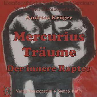 Mercurius Träume. Der innere Raptor.