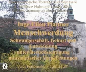 9. Meißner Hahnemanntage 2005. Seminar Plattner/Shah/Tumimnello/Droege - komplett